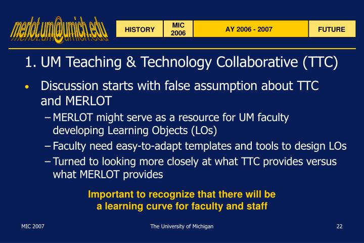 1.UM Teaching & Technology Collaborative (TTC)