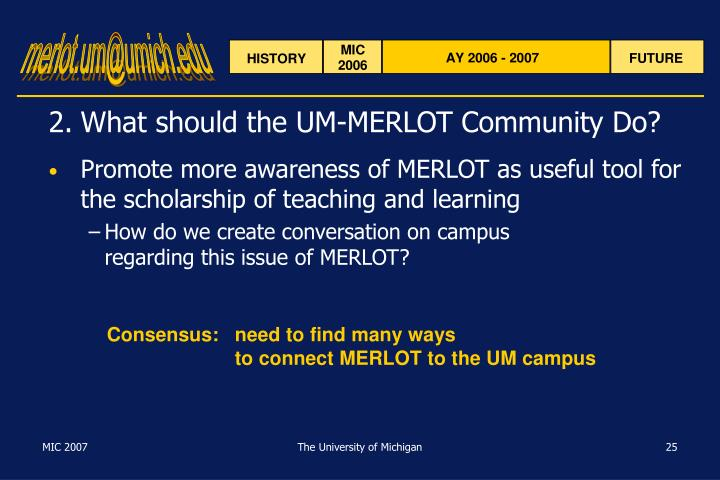2.	What should the UM-MERLOT Community Do?