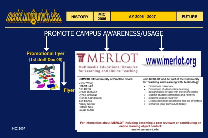 PROMOTE CAMPUS AWARENESS/USAGE