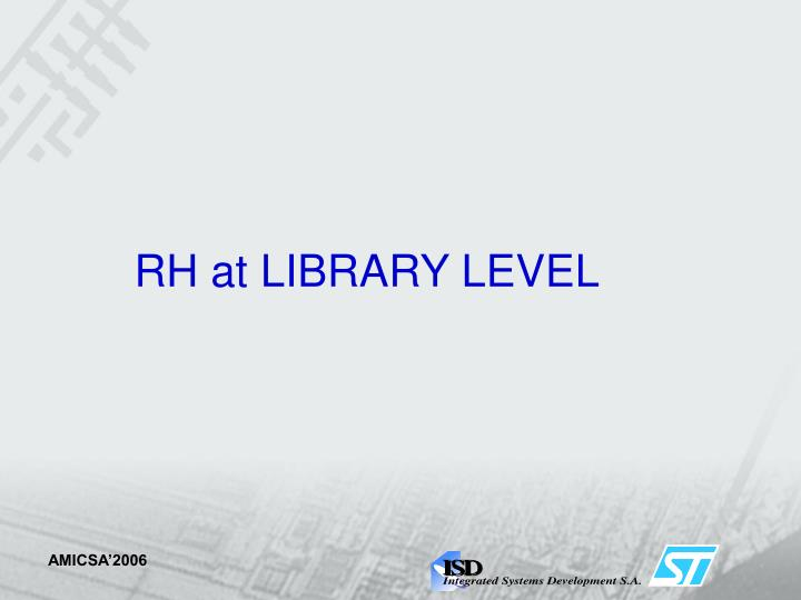 RH at LIBRARY LEVEL