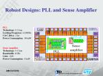 robust designs pll and sense amplifier