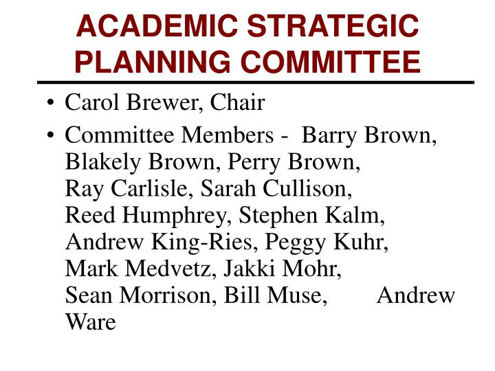 Academic strategic planning committee