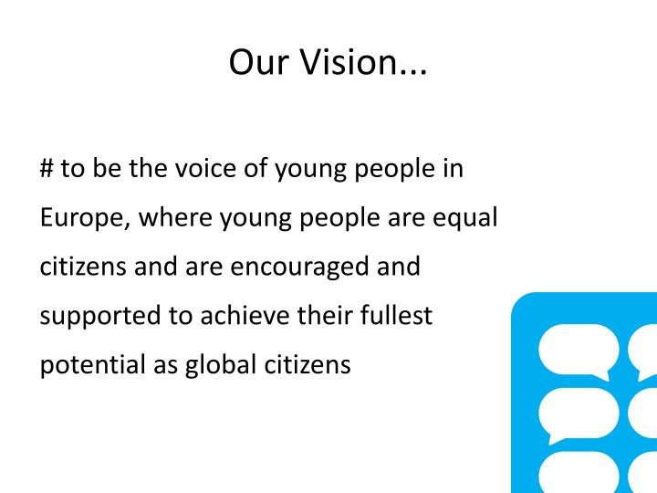 Our Vision...
