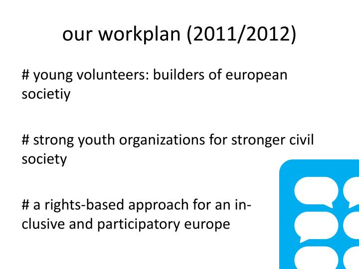 our workplan (2011/2012)