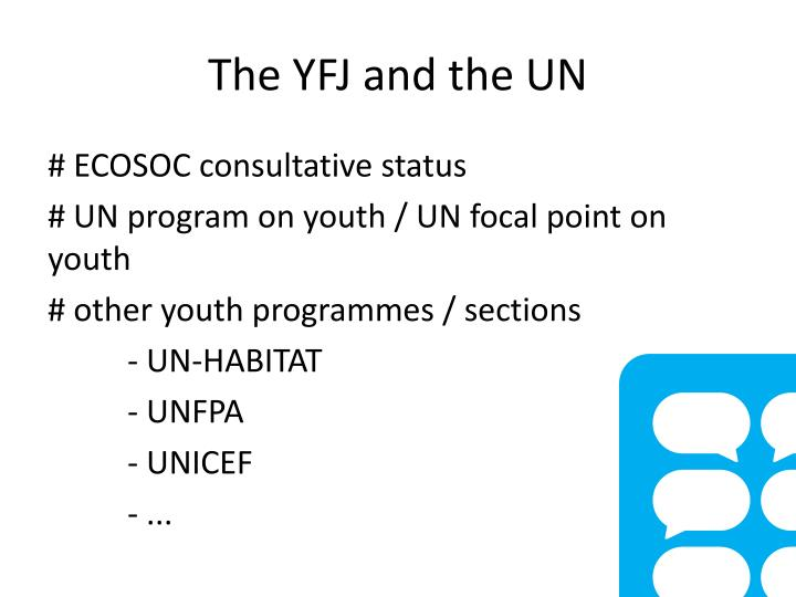 The YFJ and the UN