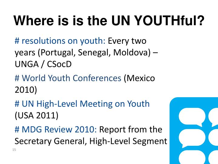 Where is is the UN YOUTHful?