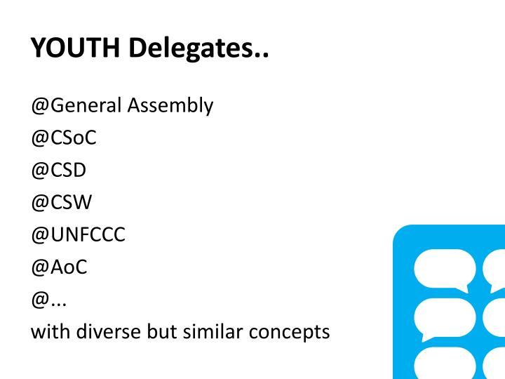 YOUTH Delegates..