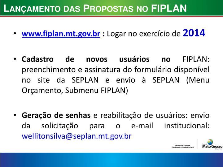 Lançamento das Propostas no FIPLAN
