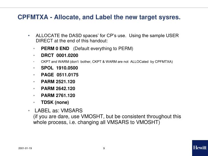 CPFMTXA - Allocate, and Label the new target sysres.
