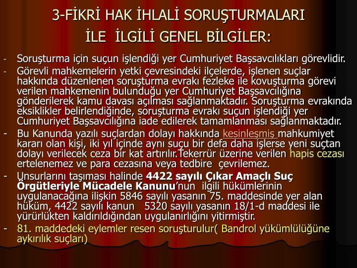 3-FKR HAK HLAL SORUTURMALARI