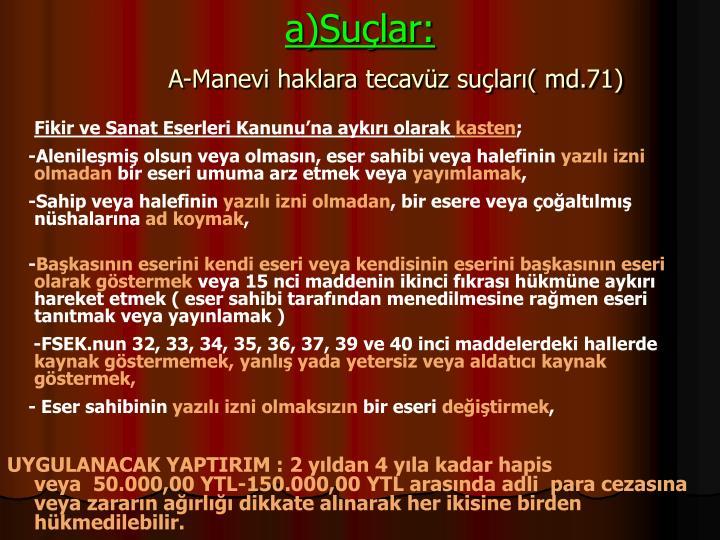 a)Sular: