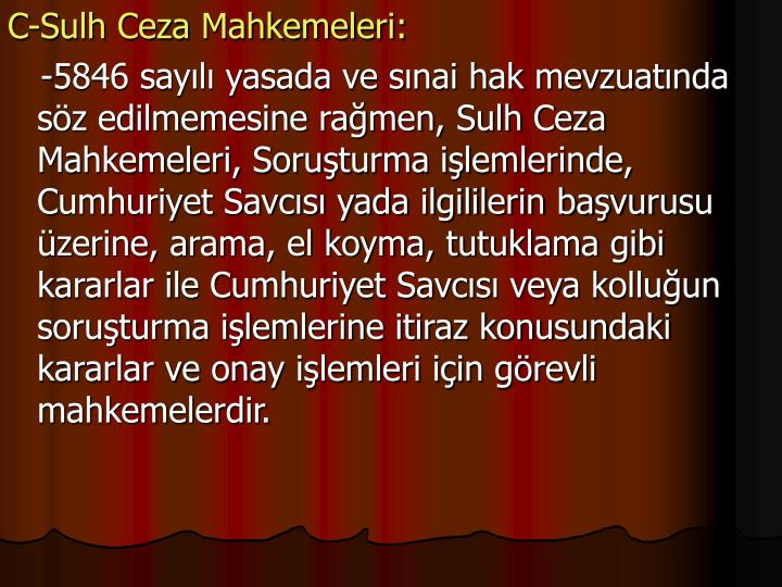 C-Sulh Ceza Mahkemeleri: