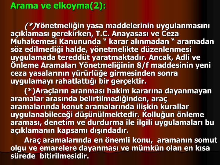 Arama ve elkoyma(2):