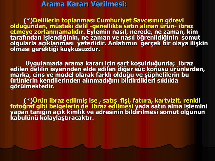 Arama Karar Verilmesi: