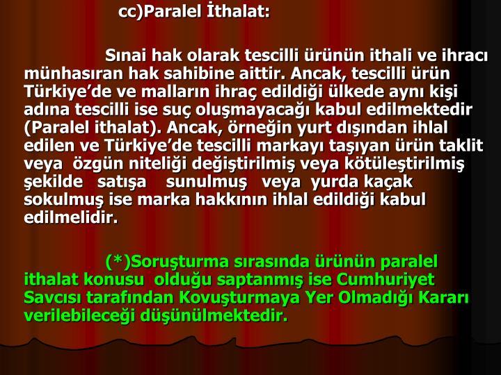 cc)Paralel thalat: