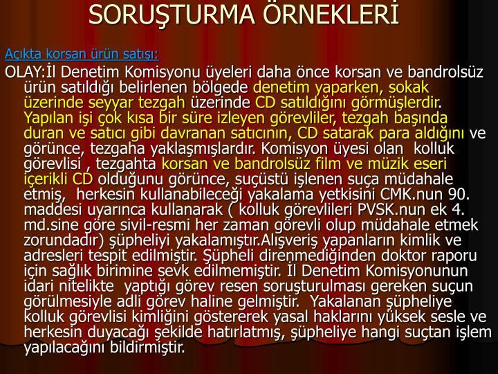 SORUTURMA RNEKLER