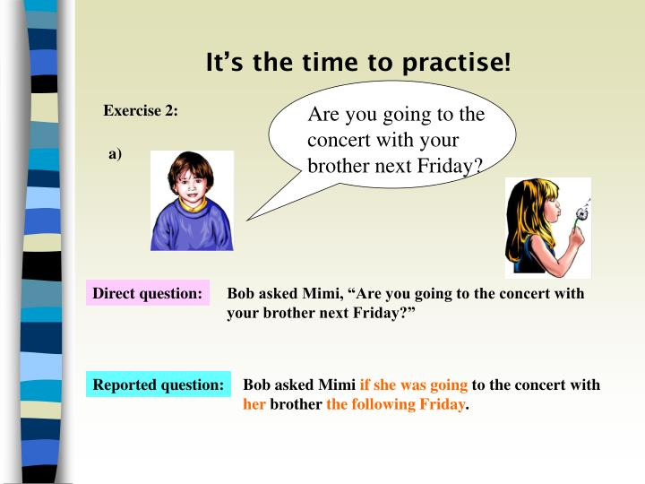 It's the time to practise!