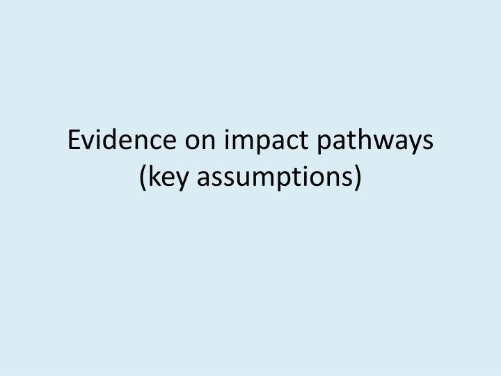 Evidence on impact pathways