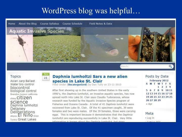 WordPress blog was helpful…