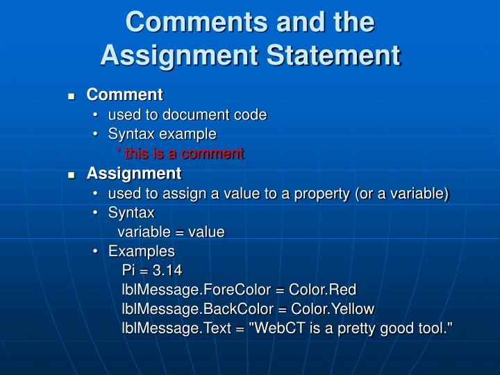 Comments and the Assignment Statement