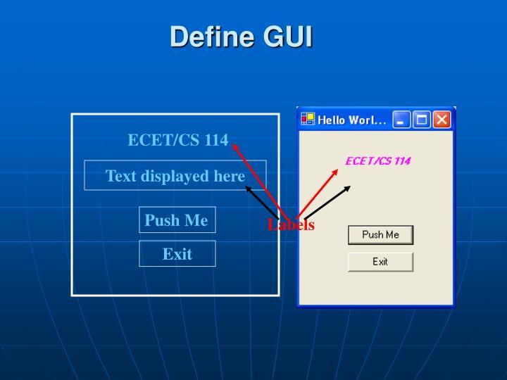 Define GUI