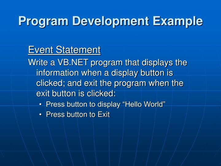 Program Development Example
