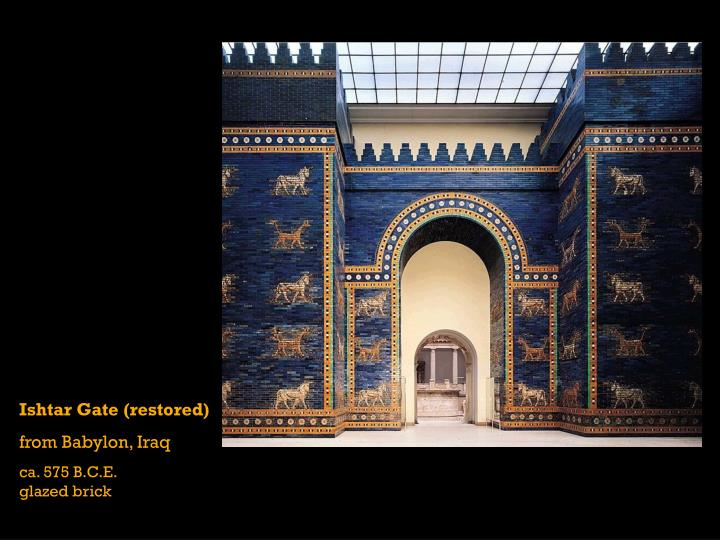 Ishtar Gate (restored)