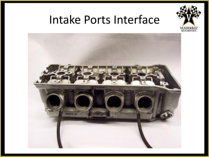 Intake Ports Interface