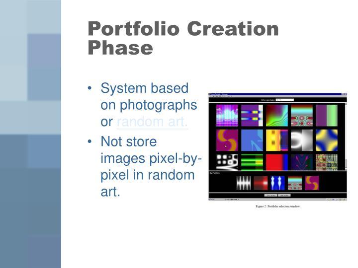 Portfolio Creation Phase