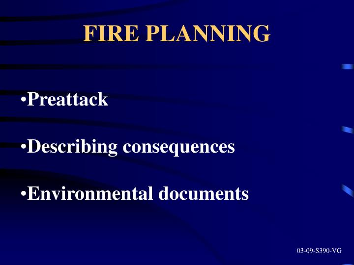 FIRE PLANNING