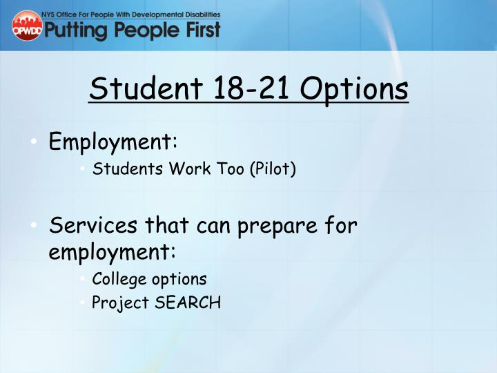 Student 18-21 Options