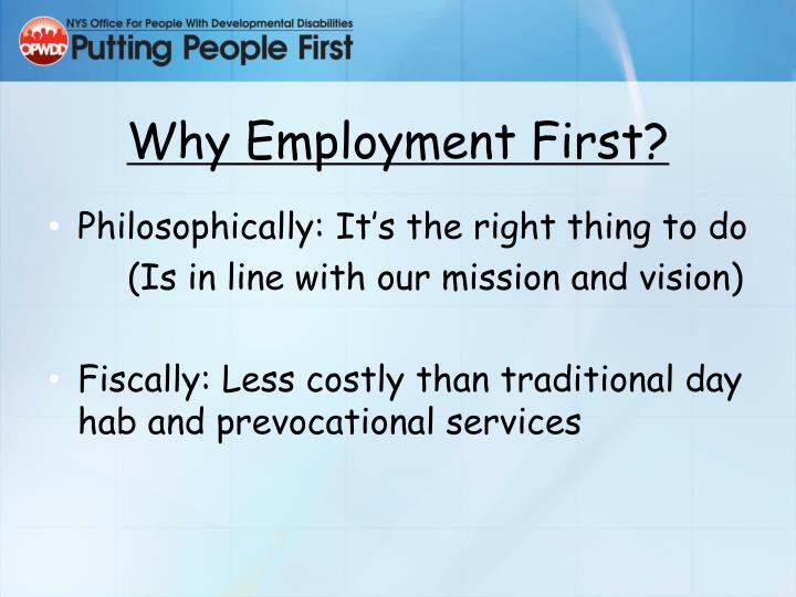 Why Employment First?
