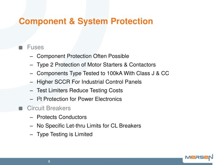 Component & System Protection