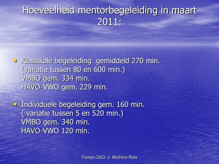 Hoeveelheid mentorbegeleiding in maart 2011: