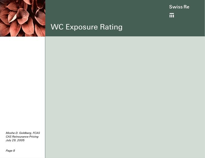 WC Exposure Rating