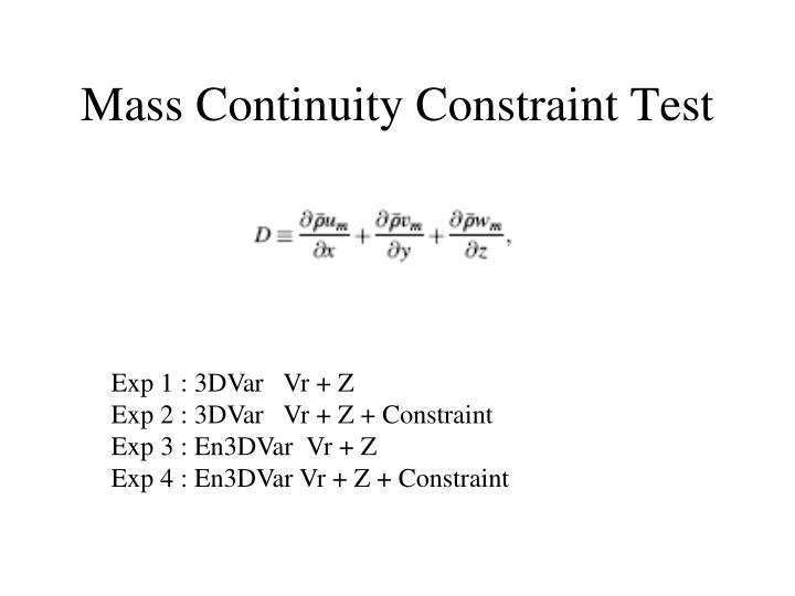 Mass Continuity Constraint Test