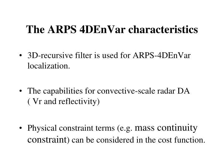 The ARPS 4DEnVar characteristics
