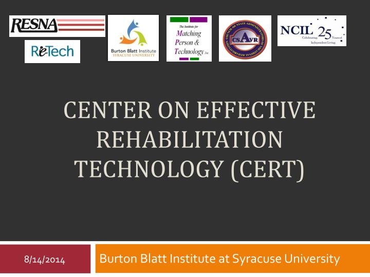 Center on effective rehabilitation technology cert