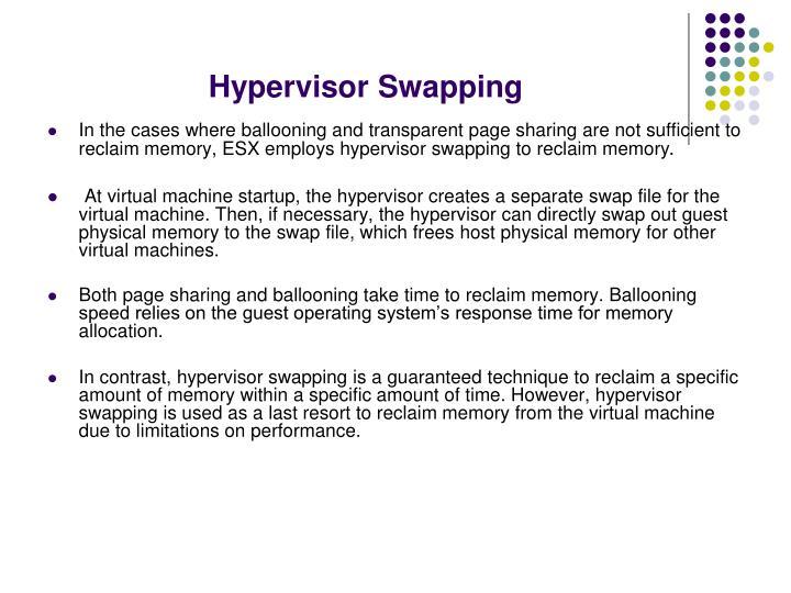 Hypervisor Swapping