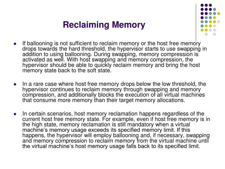 Reclaiming Memory