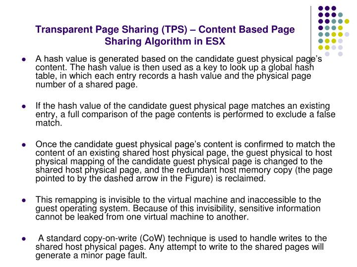 Transparent Page Sharing (TPS) – Content Based Page Sharing Algorithm in ESX