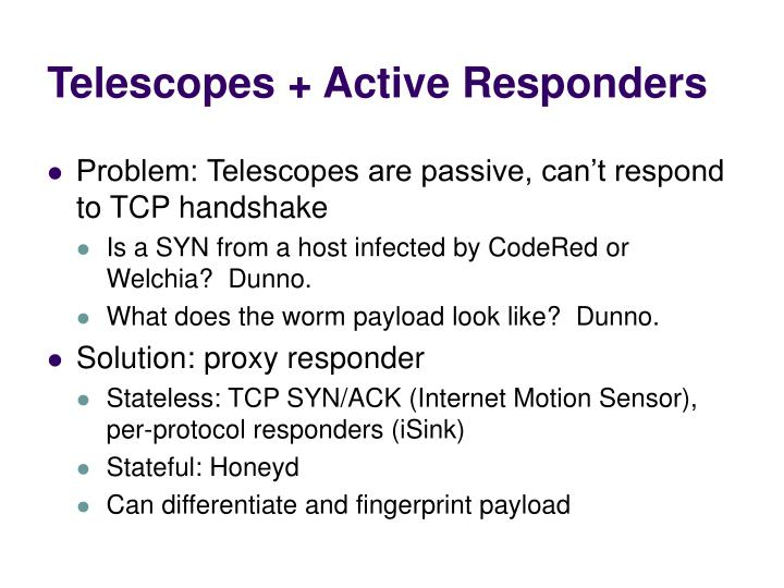 Telescopes active responders