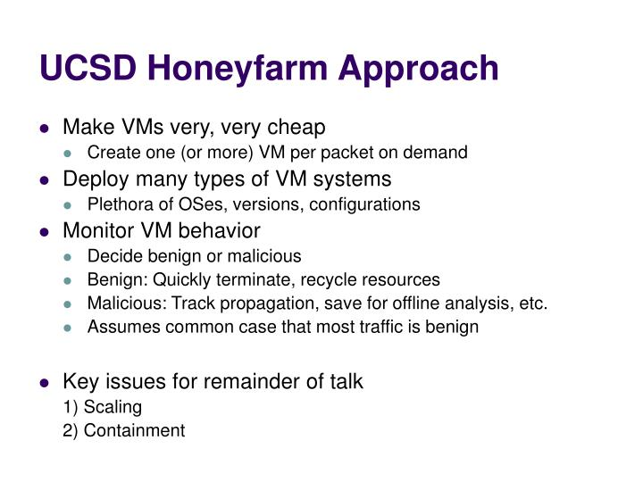 UCSD Honeyfarm Approach