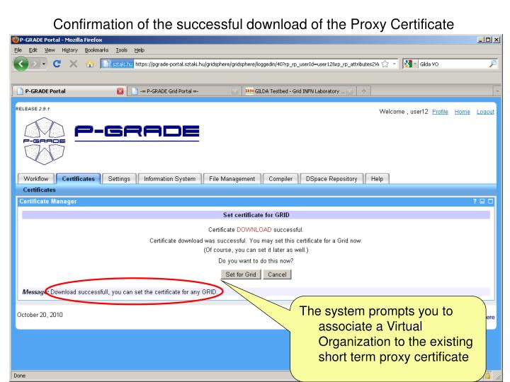 Confirmation of the successful download of the Proxy Certificate