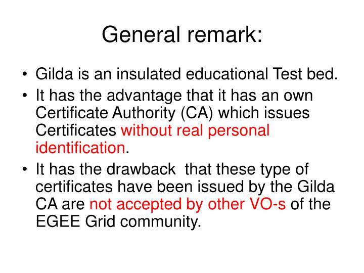 General remark: