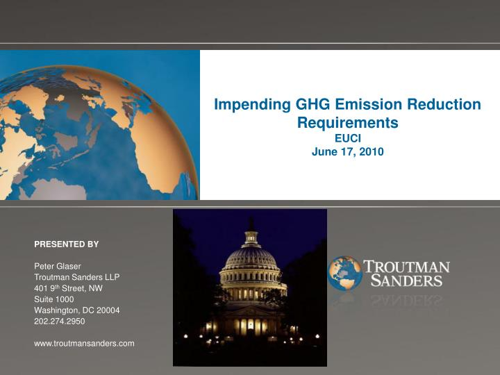 Impending GHG Emission Reduction Requirements