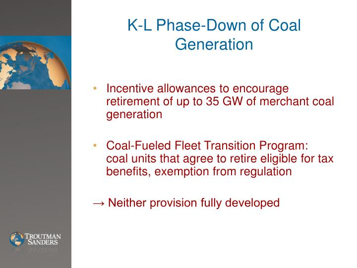 K-L Phase-Down of Coal Generation