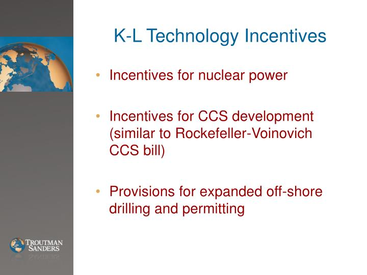 K-L Technology Incentives