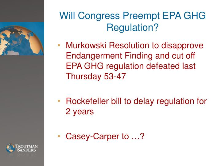 Will Congress Preempt EPA GHG Regulation?