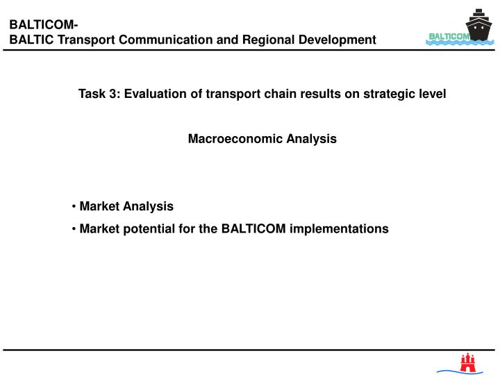 Task 3: Evaluation of transport chain results on strategic level